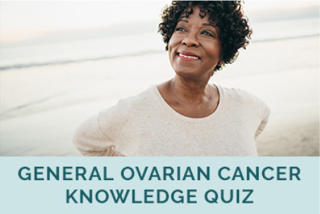 Test Your Knowledge World Ovarian Cancer Coalition