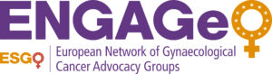 ENGAGe - European Network of Gynaecological Cancer Advocacy Groups
